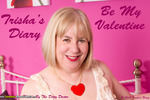 TrishasDiary - Be My Valentine