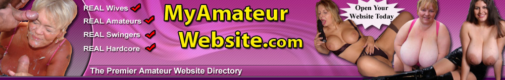 MyAmateurWebsite. The premier directory of real amateur porn websites